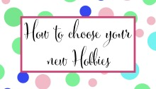 How to choose new hobbies