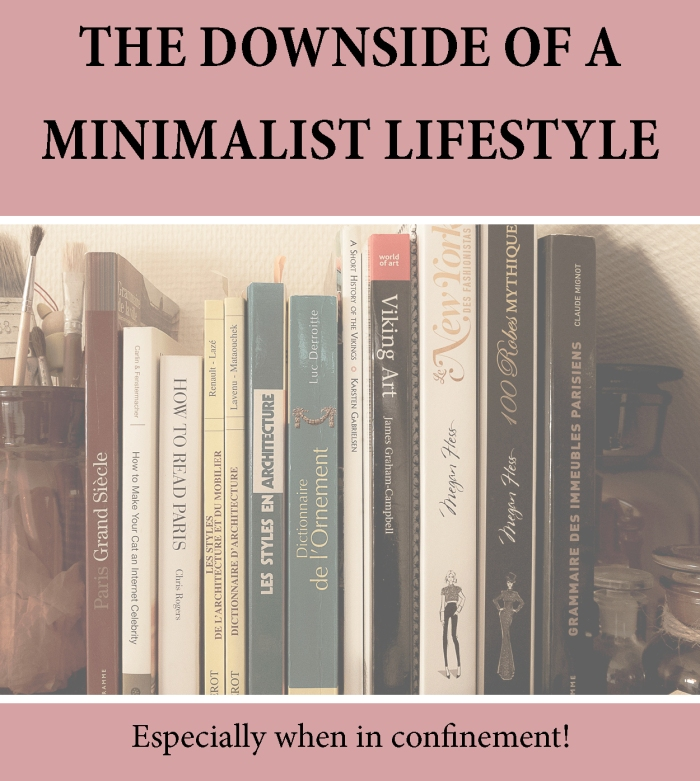 Downside of a minimalist lifestyle - confinement issues