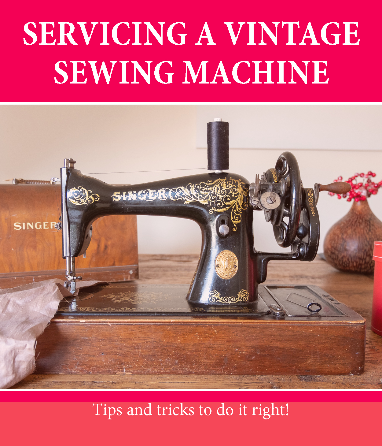 How to service a vintage sewing machine